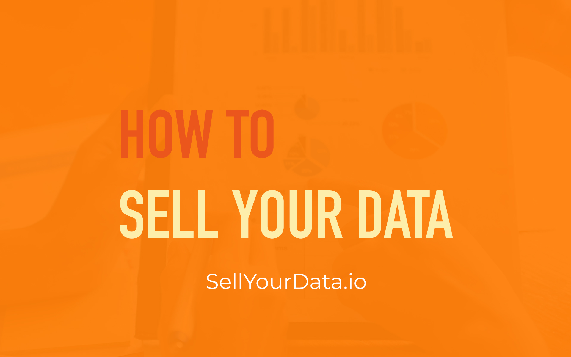 How To Sell Your Data
